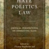Hate, Politics, Law – Critical Perspectives on Combating Hate